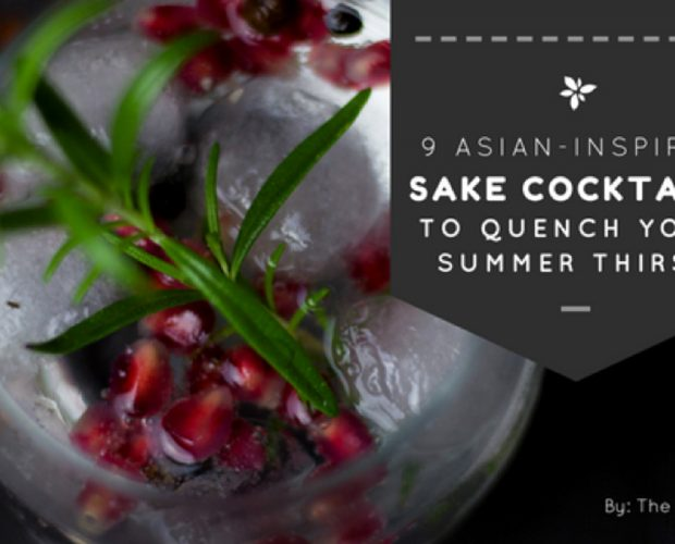 9 Asian-Inspired Sake Cocktails to Quench Your Summer Thirst