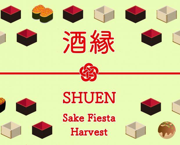 酒縁 SHUEN - Sake Fiesta / Harvest